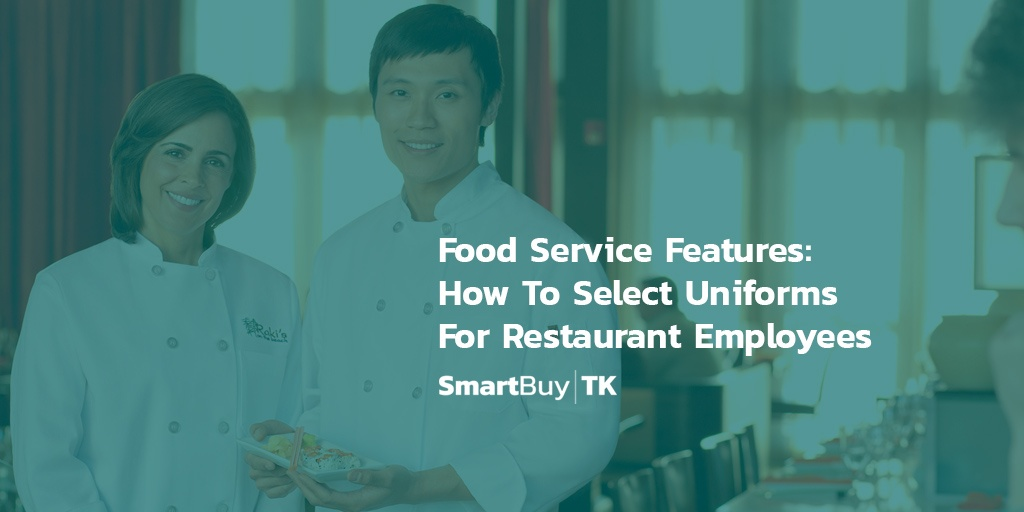 employee_apparel_blog_select_restaurant_uniforms